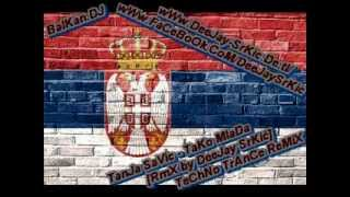 Tanja Savic - TaKo MlaDa - [RmX by DeeJay SrKić]  [TeChNo HaRdDaNcE]