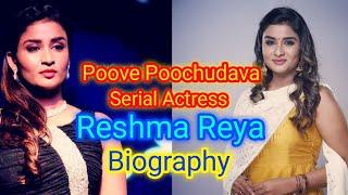 Poove Poochudava Serial Actress Reshma Reya Biography