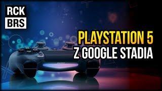 PlayStation 5 ze wsparciem Google Stadia