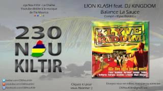 Lion Klash feat. Dj Kingdom - Balance La Sauce (Klyve Riddim) (DANCEHALL) - 230NouKiltir