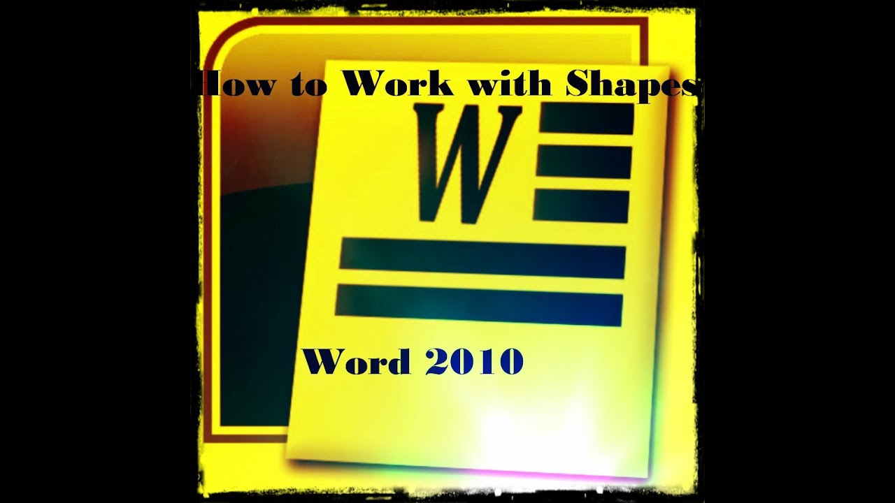 how to work with shapes in microsoft word 2010