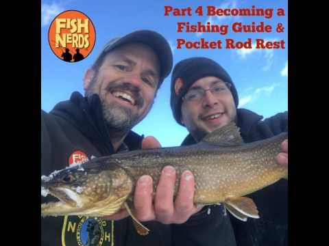 Fish Nerds Podcast 139 Becoming a Guide Part 4 and Pocket Rod Rest