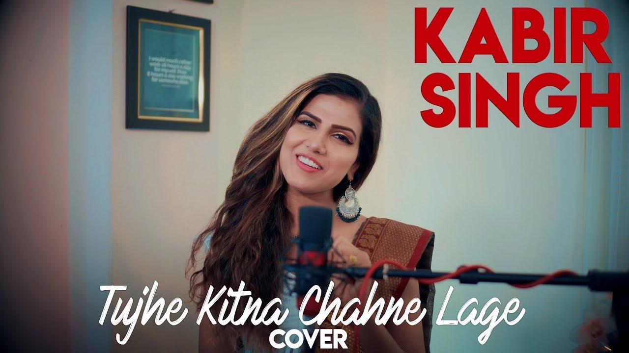 Kabir Singh - Tujhe kitna Chahne lage Cover | Female Version | Nipa Kshetri