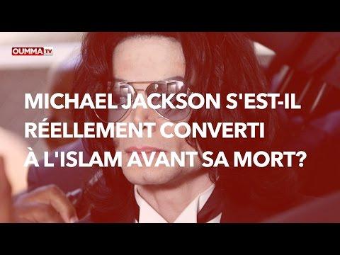 LA CONVERSION À L'ISLAM DE MICHAEL JACKSON