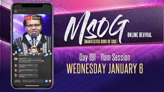 MSOG Online Revival - Day 191 - Wednesday, January 6, 2021