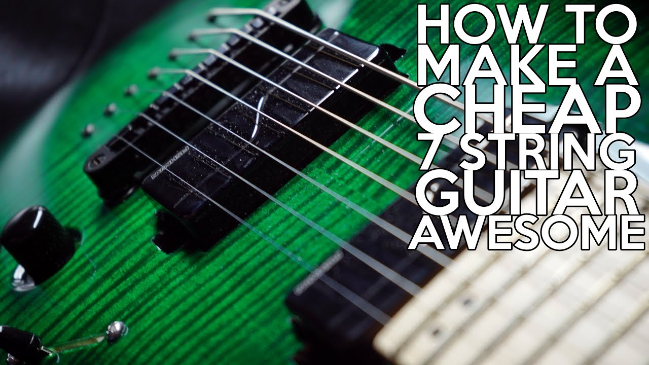 how to make a cheap 7 string guitar awesome spectresoundstudios youtube. Black Bedroom Furniture Sets. Home Design Ideas