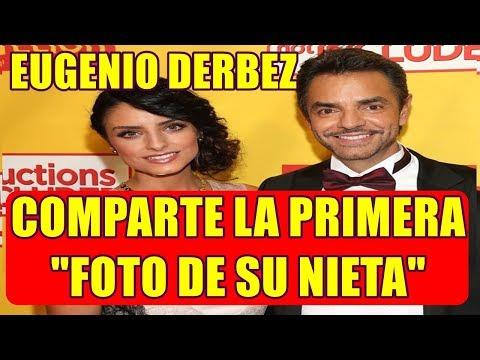EUGENIO DERBEZ comparte LA PRIMERA foto de SU NIETA en las REDES SOCIALES