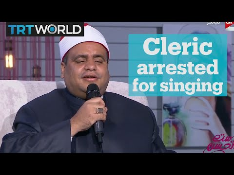 Muslim cleric arrested in Egypt for singing on TV