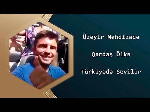 Uzeyir Mehdizade Qardas Olkemiz Turkiyede...