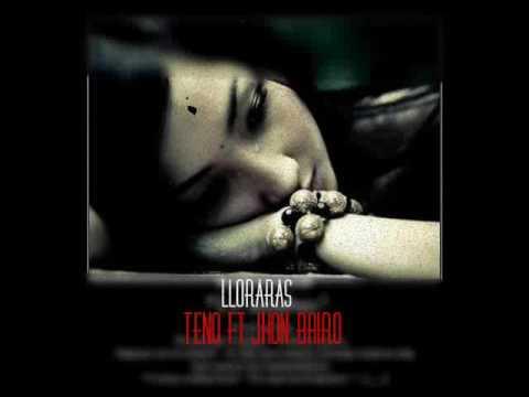 Lloraras - Preview [Jhon Bairo Ft Teno]- Zona Musical - Prod : By Jb Way El Berrac
