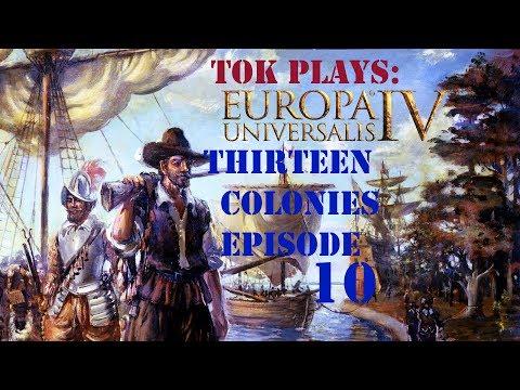 Tok plays EU4 - Thirteen Colonies ep. 10 - Forty Years War