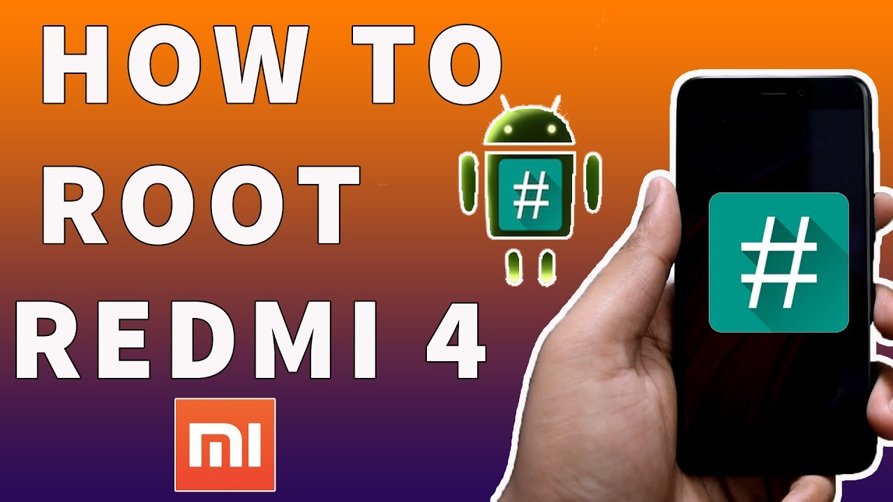 How To Root Xiaomi Redmi 4 4x Easiest Way Youtube
