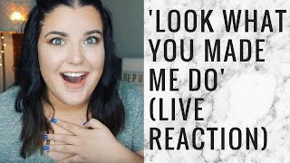 LOOK WHAT YOU MADE ME DO LIVE REACTION #REPUTATION | storiesinthedust