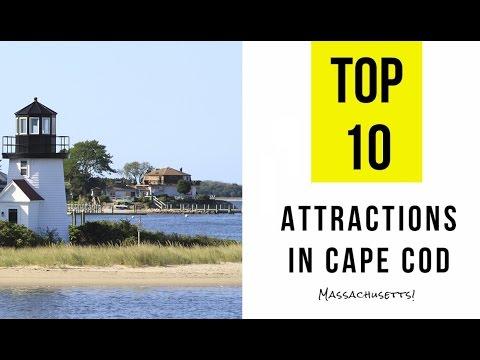 Top 10. Best Tourist Attractions in Cape Cod,  Massachusetts