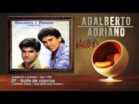 Adalberto E Adriano - Vol 1   1992 - 07-Noite De Núpcias
