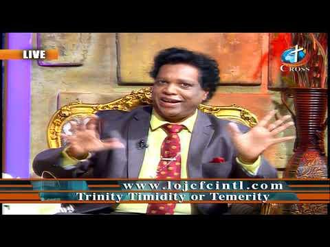 Trinity Timidity or Temerity Dr. Dominick Rajan 01-24-2020