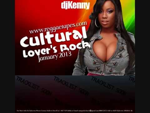 DJ KENNY CULTURAL LOVERS ROCK MIXTAPE JAN 2013
