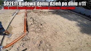 S02E011 - Jak zrobić kanalizację ? Budowa domu dzień po dniu. #11 #vlogbudowlany
