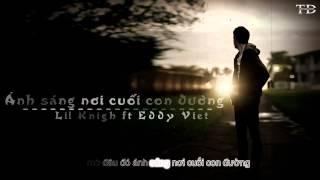 Ánh Sáng Nơi Cuối Con Đường - LiL Knight ft Eddy Việt [ Video lyrics Kara ]