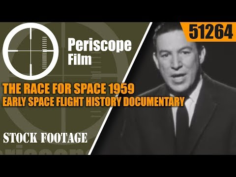 THE RACE FOR SPACE   1959 EARLY SPACE FLIGHT HISTORY DOCUMENTARY  51264