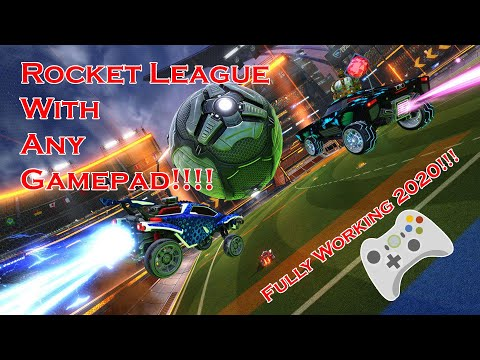 How To Play ROCKET LEAGUE With ANY GAMEPAD/JOYSTICK/CONTROLER!!!UPDATED 2020!!