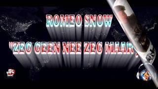 Romeo Snow-Zeg Geen Nee Zeg Maar Ja by M&N Productions