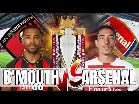 Bournemouth vs Arsenal - Let's Get Back To Winning Ways - Preview & Predicted Line Up