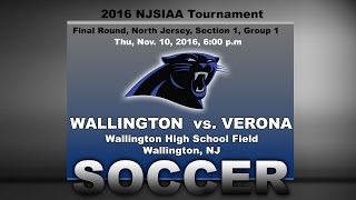 Boys Soccer|Wallington vs. Verona|2016 NJSIAA Tournament| Section 1, Group 1 Final