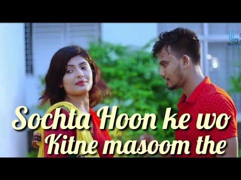 sochta hoon ke woh kitne masoom the mp3 song download 2017
