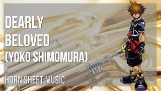 EASY Horn Sheet Music: How to play Dearly Beloved by Yoko Shimomura