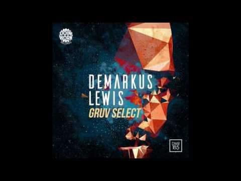 Demarkus Lewis - Gruv Select (Original Mix)