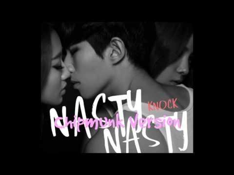 Nasty Nasty - Knock [Chipmunk Version]
