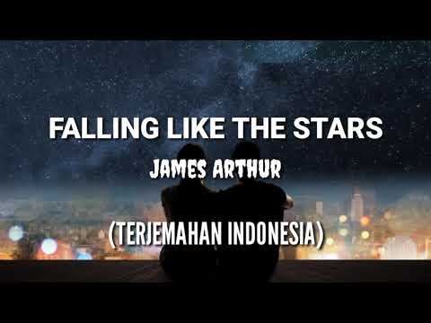 Falling Like The Stars - James Arthur (lirik Dan Terjemahan)