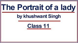 The Portrait of a Lady Class 11 ( Explained in Hindi )
