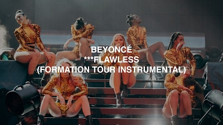 Download Beyoncé - ***Flawless (Formation Tour Instrumental) MP3 song and Music Video
