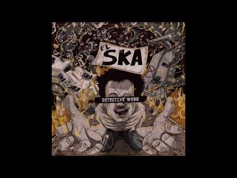 Detective Wadd - El Ska ft  Guillo Moji y La Suite Ska