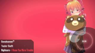 Repeat youtube video Nightcore - I Knew You Were Trouble