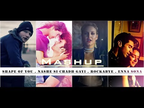 Shape Of You ◾ Nashe Si Chadh Gayi ◾ Rockabye ◾ Enna Sona - DJ Harshal Mashup