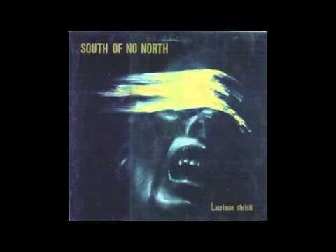 South Of No North - Lacrimae Christi (Full Album)