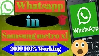 Whatsapp download in Samsung metro xl