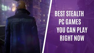 Top 10 Stealth Gaṁes You Should Play Right Now