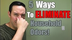 5 Ways To ELIMINATE Household Odors   Simple Odor Removal Tips