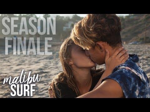 Last Chance Love | MALIBU SURF Ep 20 FINALE!