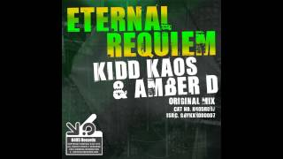 Kidd Kaos, Amber D - Eternal Requiem (Ben Peel Remix) [K405 Records]
