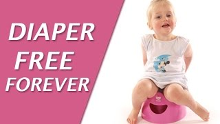 How to potty train your child in just a few short days - Diaper Free Forever