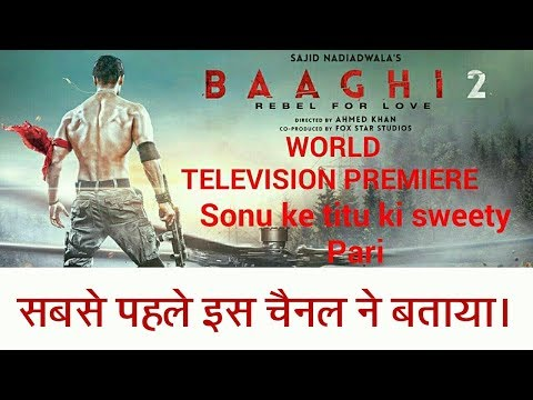 Baaghi 2 World Television Premiere || Movies Talk Beyond ||