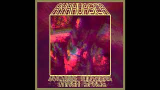 AyahuascA - Vicious Mothers/Inner Space (Single 2018)