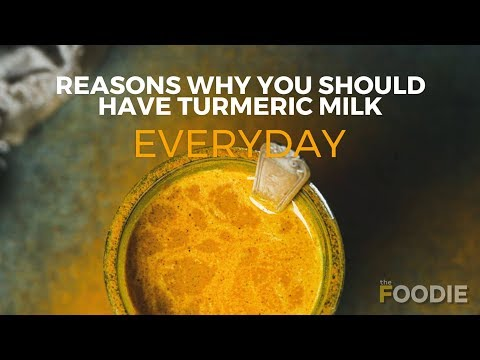 Reasons Why You Should Have Turmeric Milk Everyday | Quarantine Food | The Foodie