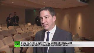Why did CNN cancel Glenn Greenwald interview?