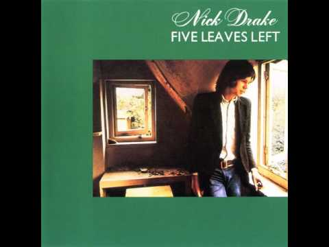 Nick Drake - Time Has Told Me (Five Leaves Left)